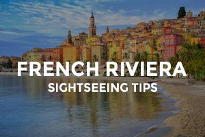 French Riviera Sightseeing Tips